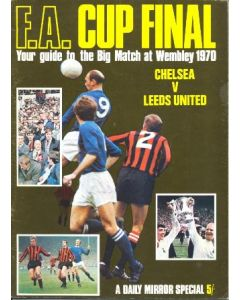 1970 Chelsea v Leeds United FA Cup Final match a Daily Mirror special programme of April 1970