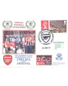 Chelsea v Arsenal First Day Cover 24/03/2004 Champions League Quarter-Final
