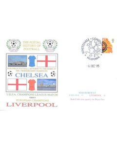 Chelsea v Liverpool First Day Cover Whitehall London 06/12/2005
