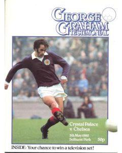 Crystal Palace v Chelsea Football programme 05/05/1980 George Graham Testimonial Match
