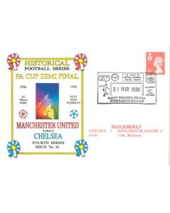 Chelsea v Manchester United 31/03/1996 FA Cup Semi-Final First Day Cover