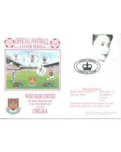 West Ham United v Chelsea First Day Cover 06/02/2002 F.A. Cup Replay